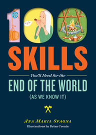 100 Skills You'll Need for the End of the World (as We Know It) - cover