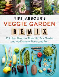 Niki Jabbour's Veggie Garden Remix - cover