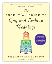 The Essential Guide to Gay and Lesbian Weddings - cover