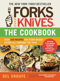 Forks Over Knives - The Cookbook - cover