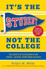 It's the Student, Not the College - cover