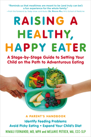 Raising a Healthy, Happy Eater: A Parent's Handbook - cover