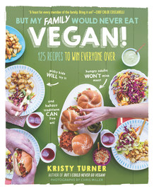 But My Family Would Never Eat Vegan! - cover