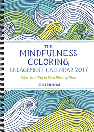 The Mindfulness Coloring Engagement Calendar 2017 - cover