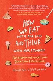 How We Eat with Our Eyes and Think with Our Stomachs - cover