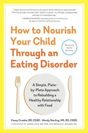 How to Nourish Your Child Through an Eating Disorder - cover