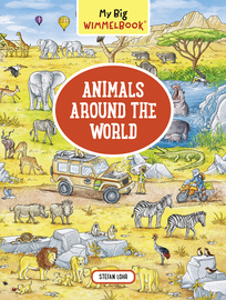 My Big Wimmelbook—Animals Around the World - cover