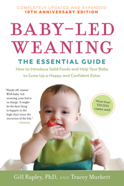 Baby-Led Weaning, Completely Updated and Expanded Tenth Anniversary Edition - cover