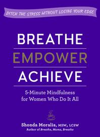 Breathe, Empower, Achieve - cover