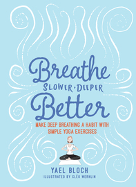 Breathe Slower, Deeper, Better - cover