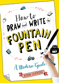 How to Draw and Write in Fountain Pen - cover