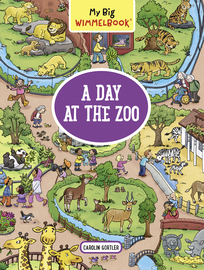My Big Wimmelbook—A Day at the Zoo - cover