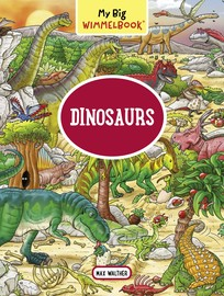 My Big Wimmelbook—Dinosaurs (Children's Board Book for Toddlers) - cover