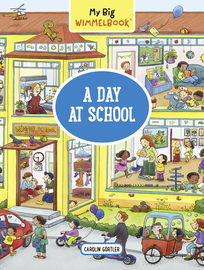 My Big Wimmelbook—A Day at School - cover