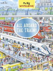My Big Wimmelbook—All Aboard the Train! - cover
