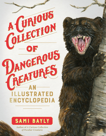 A Curious Collection of Dangerous Creatures - cover