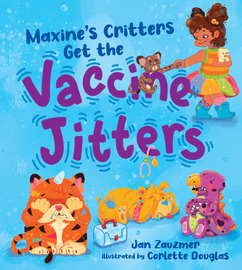 Maxine's Critters Get the Vaccine Jitters - cover