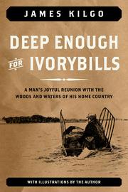 Deep Enough for Ivorybills - cover