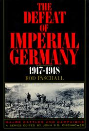 The Defeat of Imperial Germany, 1917-1918 - cover