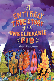The Entirely True Story of the Unbelievable FIB - cover