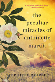 The Peculiar Miracles of Antoinette Martin - cover