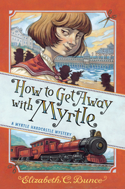 How to Get Away with Myrtle (Myrtle Hardcastle Mystery 2) - cover