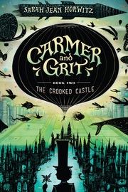 Carmer and Grit, Book Two: The Crooked Castle - cover