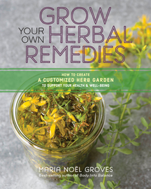 Grow Your Own Herbal Remedies - cover