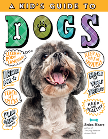 A Kid's Guide to Dogs - cover