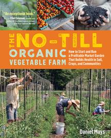 The No-Till Organic Vegetable Farm - cover