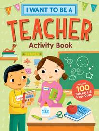I Want to Be a Teacher Activity Book - cover
