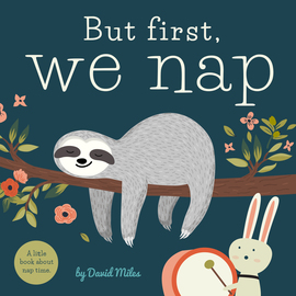 But First, We Nap - cover