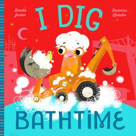 I Dig Bathtime - cover