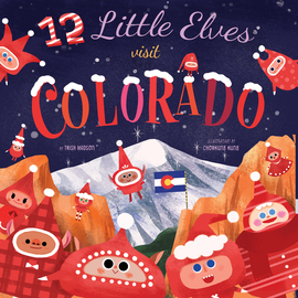 12 Little Elves Visit Colorado - cover