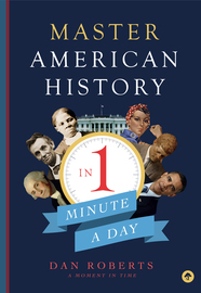 Master American History in 1 Minute a Day - cover