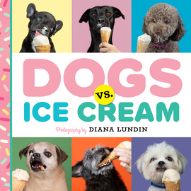 Dogs vs. Ice Cream - cover