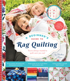 A Beginner's Guide to Rag Quilting - cover