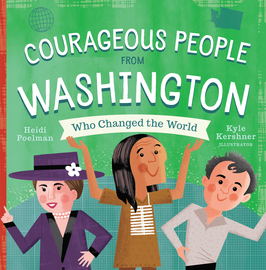 Courageous People from Washington Who Changed the World - cover