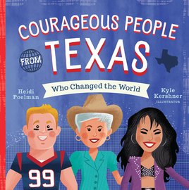 Courageous People from Texas Who Changed the World - cover