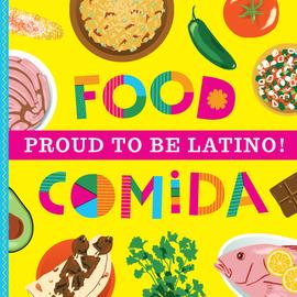 Proud to Be Latino: Food/Comida - cover
