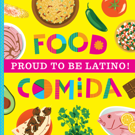 Proud to Be Latino: Food/Comida - cover