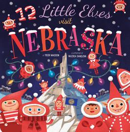 12 Little Elves Visit Nebraska - cover