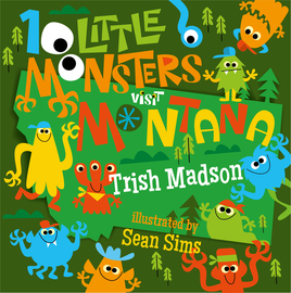 10 Little Monsters Visit Montana - cover