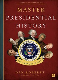 Master Presidential History in 1 Minute a Day - cover