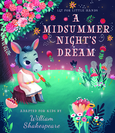 Lit for Little Hands: A Midsummer Night's Dream - cover