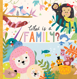 What Is a Family? - cover