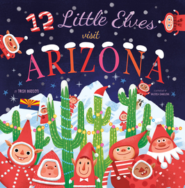 12 Little Elves Visit Arizona - cover