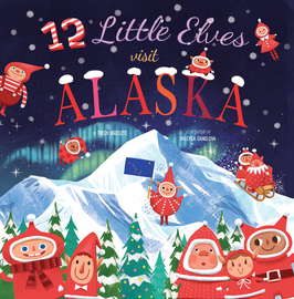 12 Little Elves Visit Alaska - cover