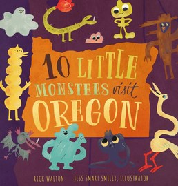 10 Little Monsters Visit Oregon, Second Edition - cover