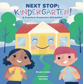 Next Stop: Kindergarten! - cover